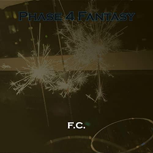 Phase 4 Fantasy