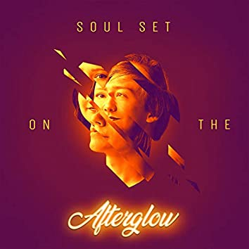 Soul Set on the Afterglow