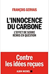 L'Innocence du carbone : L'effet de serre remis en question Format Kindle