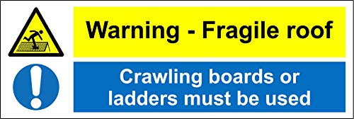 Waarschuwing fragiele dak kruipen planken of ladders moet gebruik veiligheidsbord - 1.2mm Rigid plastic 600mm x 200mm
