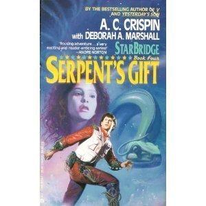 Serpent's Gift (Starbridge, Book 4) - Book #4 of the StarBridge