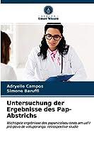 Untersuchung der Ergebnisse des Pap-Abstrichs