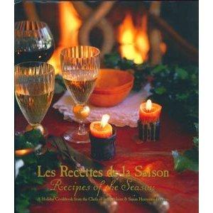 Les recettes de la saison =: A holiday cookbook from the Chefs of la Madeleine & Susan Herrmann Loomis 0964395517 Book Cover