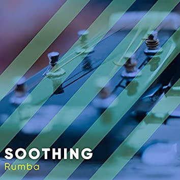 # Soothing Rumba