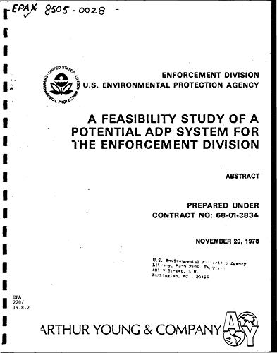 A Feasibility Study of a Potential ADP System for the Enforcement Division : Abstract (English Edition)