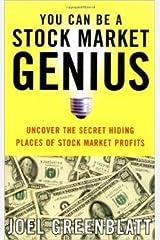 You Can Be a Stock Market Genius Uncover the Secret Hiding Places of Stock Market Profits - 1999 publication. Paperback