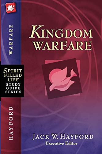 SFLSG: KINGDOM WARFARE (Spirit-Filled Life Study Guide Series)