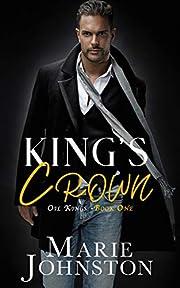 King's Crown (Oil Kings Book 1)