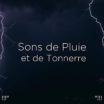"""!!!"""" Sons de Pluie et de Tonnerre """"!!!"""