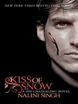 Kiss of Snow: Book 10 (Psy-Challenging) by [Nalini Singh]
