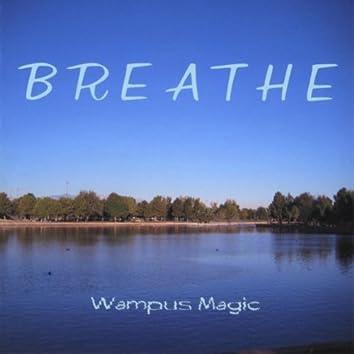 Breathe (Wampus Magic)
