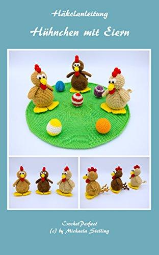 Häkelanleitung: Hühnchen mit Eiern
