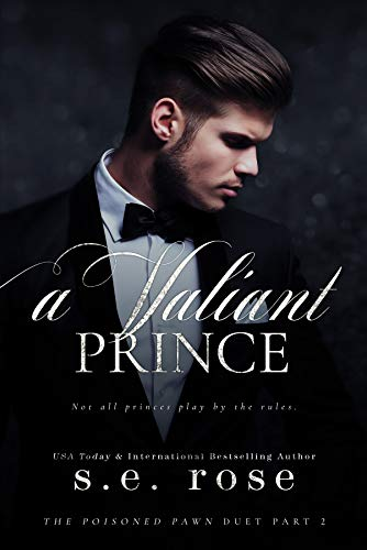 A Valiant Prince: The Poisoned Pawn Duet Part II (English Edition)