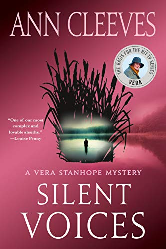 Silent Voices: A Vera Stanhope Mystery (Vera Stanhope series Book 4) (English Edition)