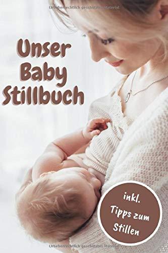 Baby Ernährungsplan Stillbuch: Notieren Sie Datum, Uhrzeit, getrunken in ml, hat das Baby gespuckt oder nicht und wurde Muttermilch oder Milchnahrung gegeben 120 Seiten 6x9