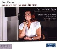 デュカス:歌劇「アリアーヌと青ひげ」(ウィーン放送響/ド・ビリー)