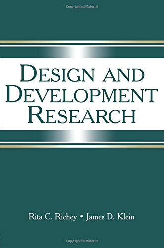 Compare Textbook Prices for Design and Development Research: Methods, Strategies, and Issues 1 Edition ISBN 9780805857320 by Richey, Rita C,Klein, James D.
