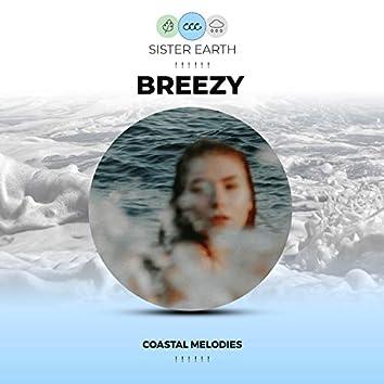 ! ! ! ! ! ! Breezy Coastal Melodies ! ! ! ! ! !