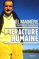 La fracture humaine