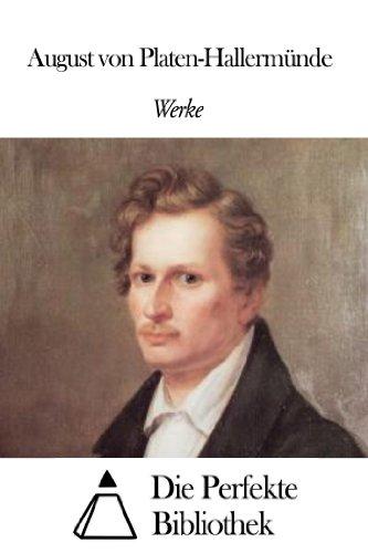 Werke von August von Platen-Hallermünde
