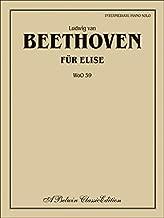 [(Fur Elise: Intermediate Piano Solo, WoO 59)] [Author: Ludwig van Beethoven] published on (August, 2002)