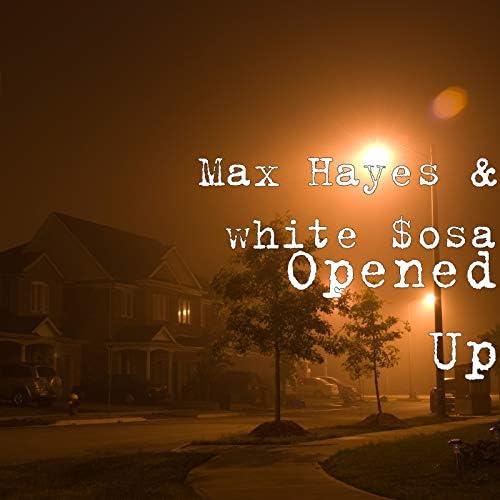 Max Hayes & White $osa
