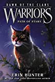 Warriors: Dawn of the Clans 6: Path of Stars (English Edition)