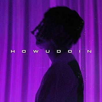 howudoin