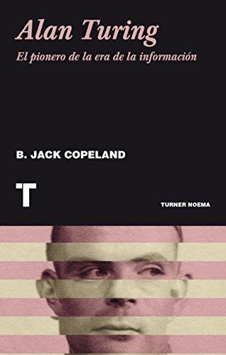 Alan Turing: El pionero de la era de la información (Noema)