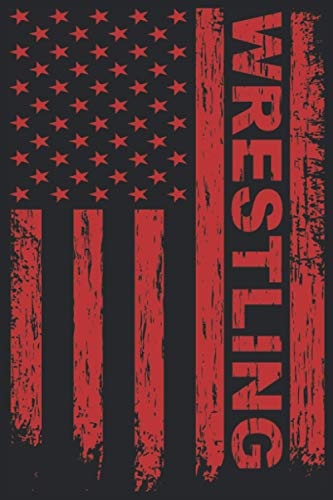 Wrestling: Wrestling American Flag Notebook I Wrestlering Wrestler Journal Notepad (A5 6