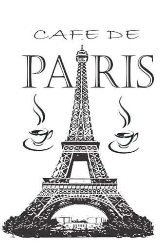 Cafe de paris: Paris Notebook: Vintage Eiffel Tower Journal:in size 6*9