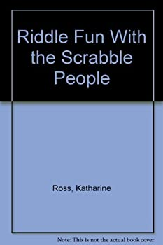 Hardcover RIDDLE FUN WITH THE SCRABBLE PEOPLE (Scrabble People) Book