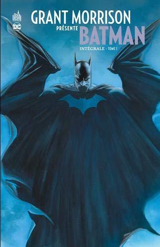 Grant Morrison présente Batman INTEGRALE - Tome 1