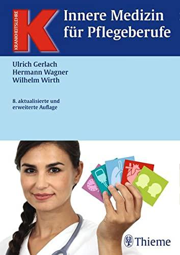 Innere Medizin für Pflegeberufe (Krankheitslehre)