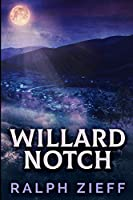 Willard Notch: Large Print Edition