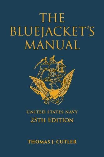 The Bluejacket's Manual, 25th Edition (Blue & Gold Professional Series)