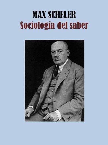 SOCIOLOGÍA DEL SABER (Spanish Edition)