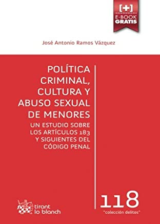 Política Criminal, Cultura y Abuso Sexual de Menores (Los Delitos)