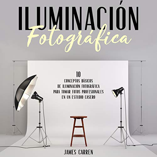 Iluminación Fotográfica [Photographic Lighting] cover art