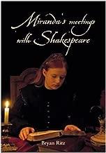Miranda's meetings with Shakespeare
