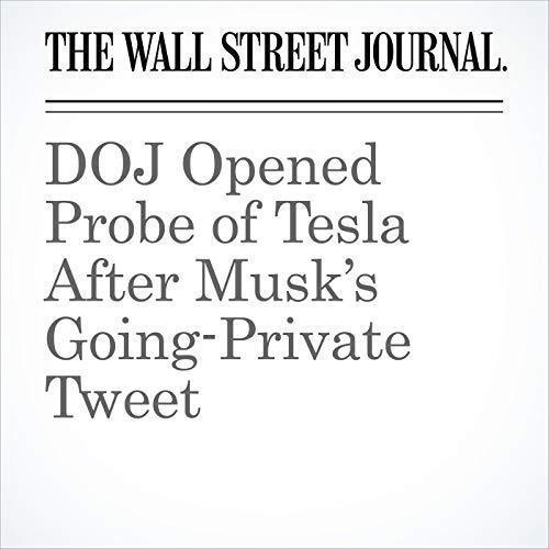DOJ Opened Probe of Tesla After Musk's Going-Private Tweet copertina