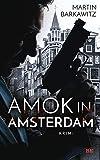 Amok in Amsterdam: Krimi