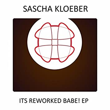 Its Reworked Babe! EP