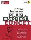 Cómo hacer un plan de empresa EUNCET: Volume 1 (Colección Epsilon)
