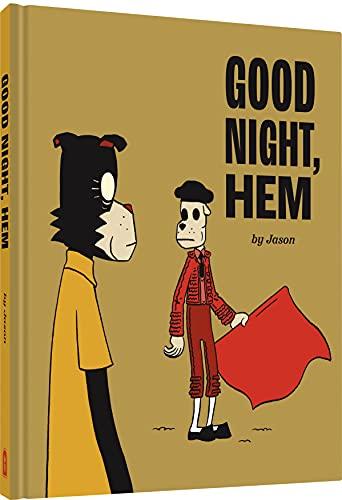 Good Night, Hem