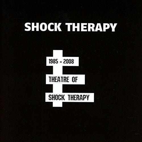 Theatre Of Shock Therapy (1985-2008)