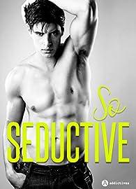 So Seductive - 3 romances sexy par Erine Kova