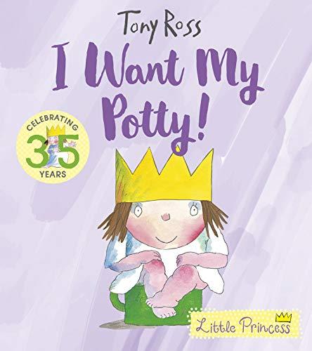 I Want My Potty!: 35th Anniversary...