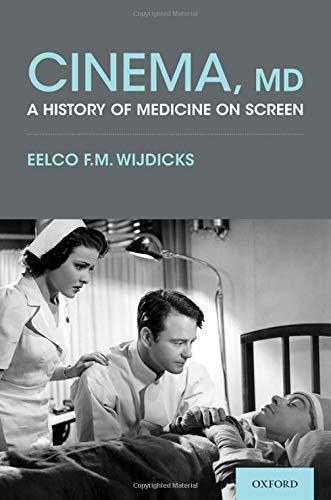 Cinema, MD: A History of Medicine On Screen