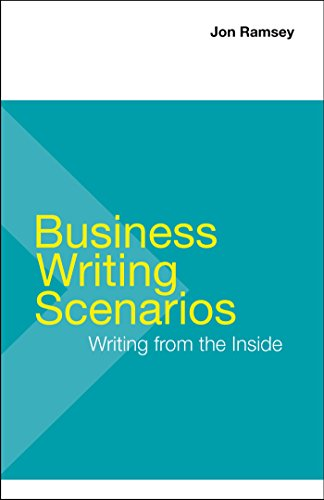Compare Textbook Prices for Business Writing Scenarios First Edition Edition ISBN 9781457667077 by Ramsey, Jon